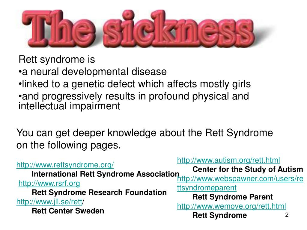 Rett syndrome is
