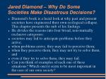 jared diamond why do some societies make disastrous decisions