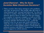 jared diamond why do some societies make disastrous decisions6