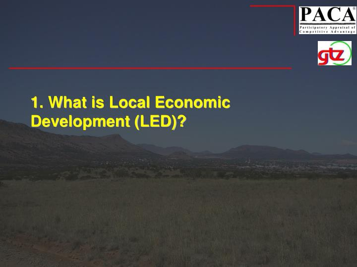 1. What is Local Economic Development (LED)?