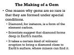 the making of a gem