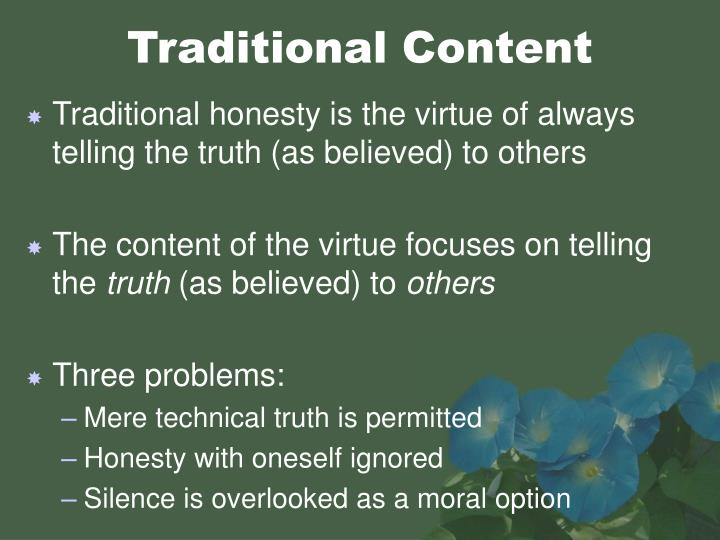 the virtue of truth and the evils of a secret sin But each of the seven capital sins also has an opposite extreme which also acts contrary to the corresponding virtue in general, vices can be classified according to the virtues they oppose, and the capital sins and each one's opposite corresponding virtue are a primary example of this truth.