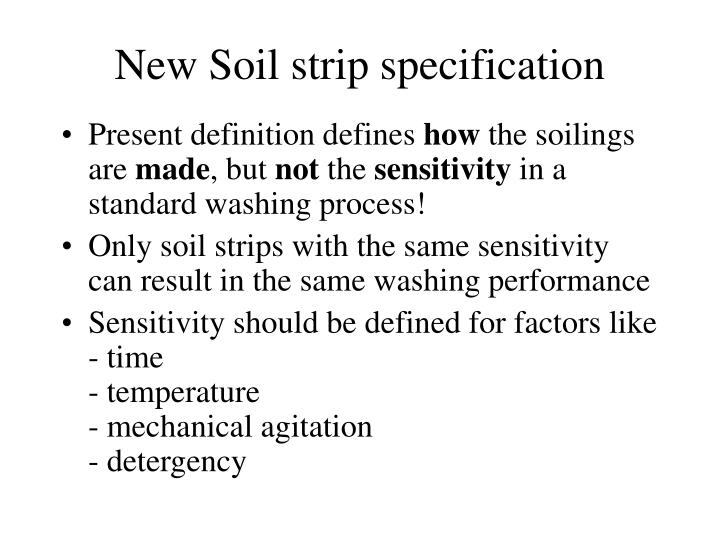 New Soil strip specification