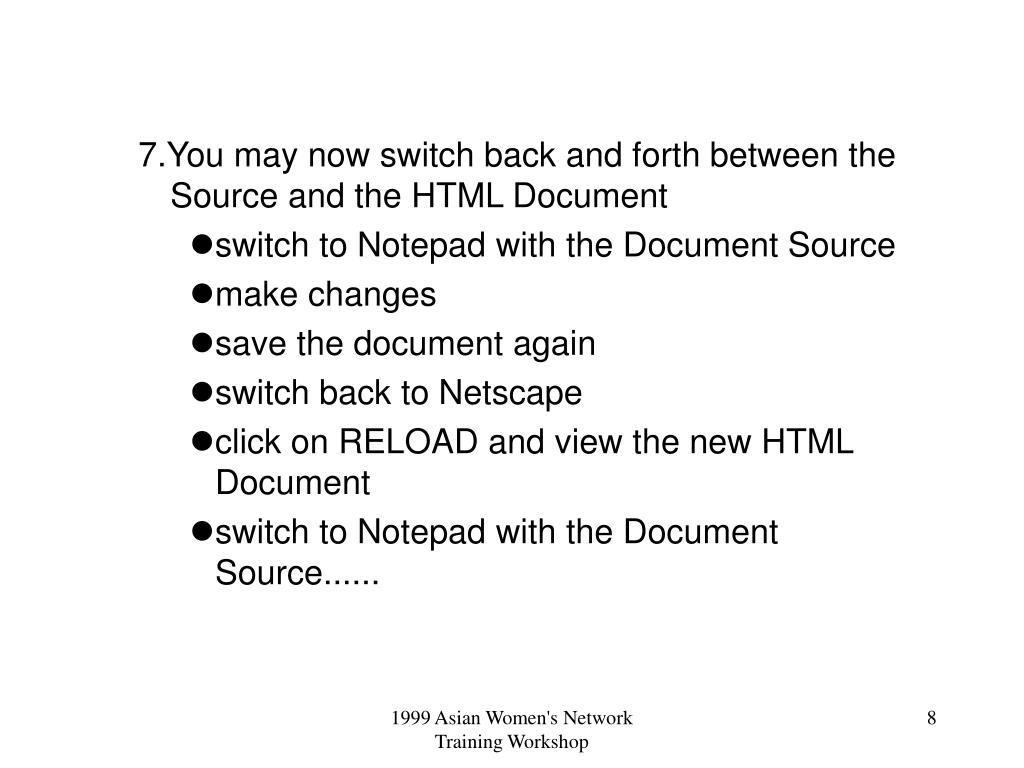 7.You may now switch back and forth between the Source and the HTML Document