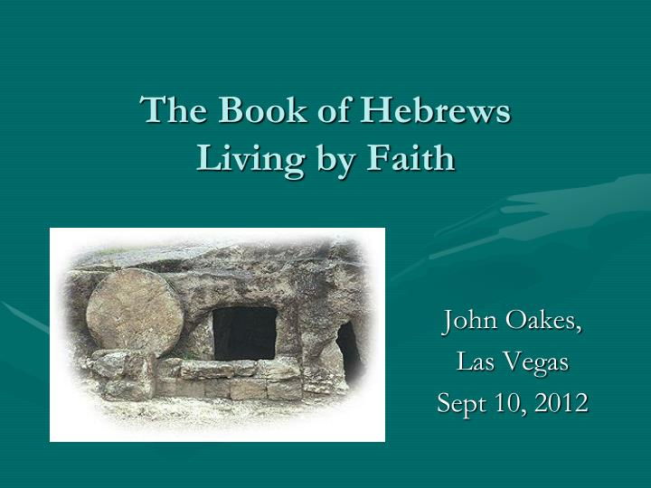 the book of hebrews living by faith n.