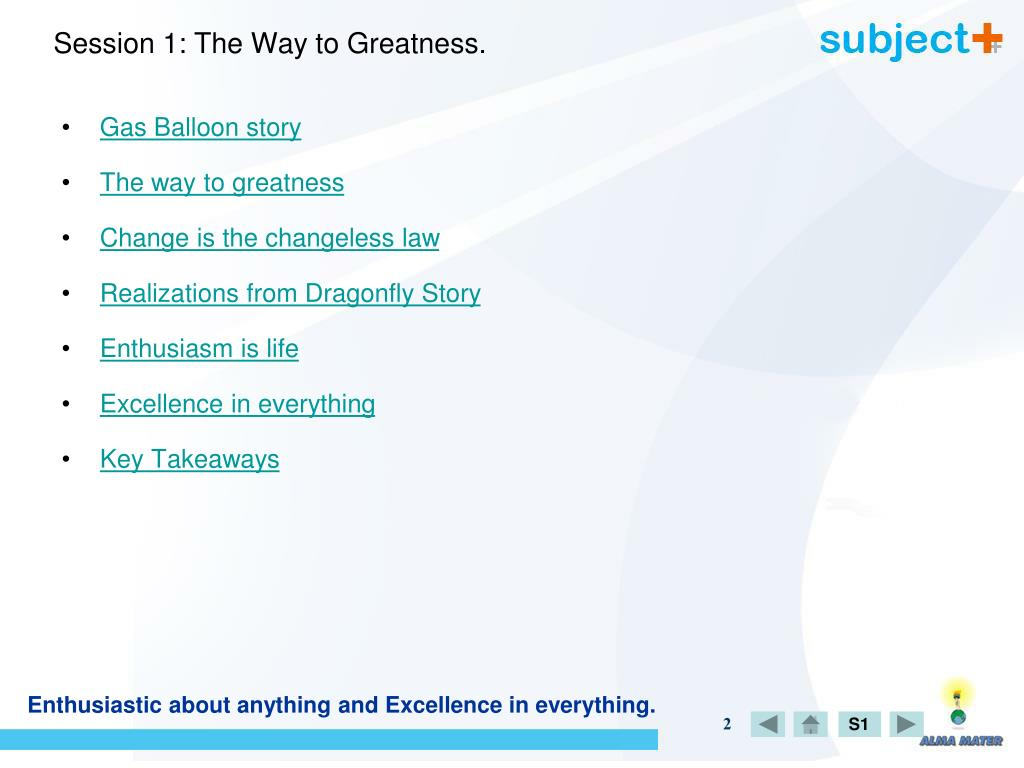 Session 1: The Way to Greatness.