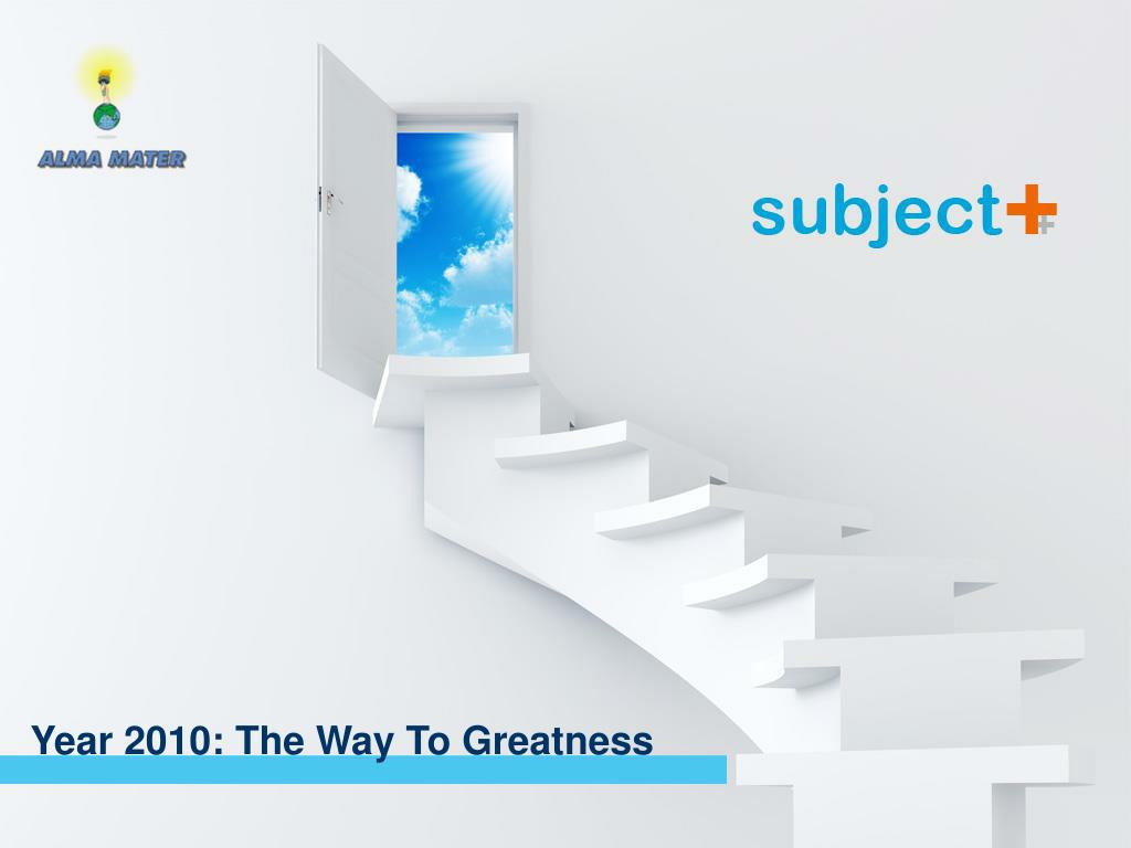 Session 1: The way to Greatness