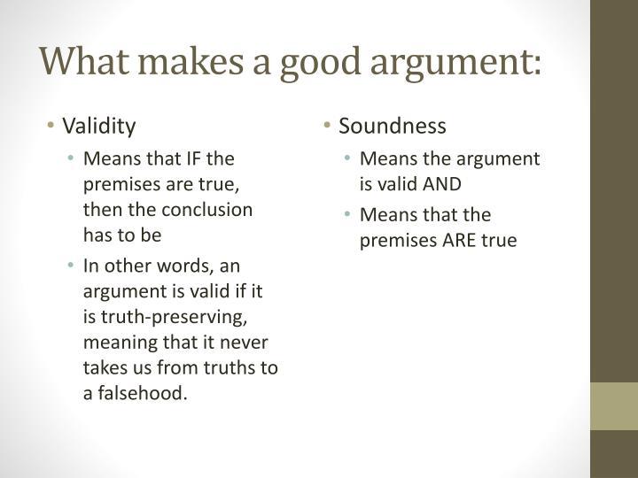 What makes a good argument