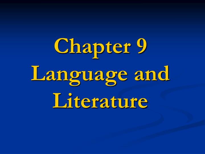 chapter 9 language and literature n.