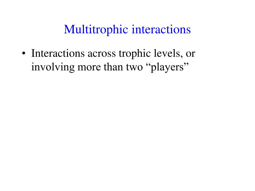 multitrophic interactions l.