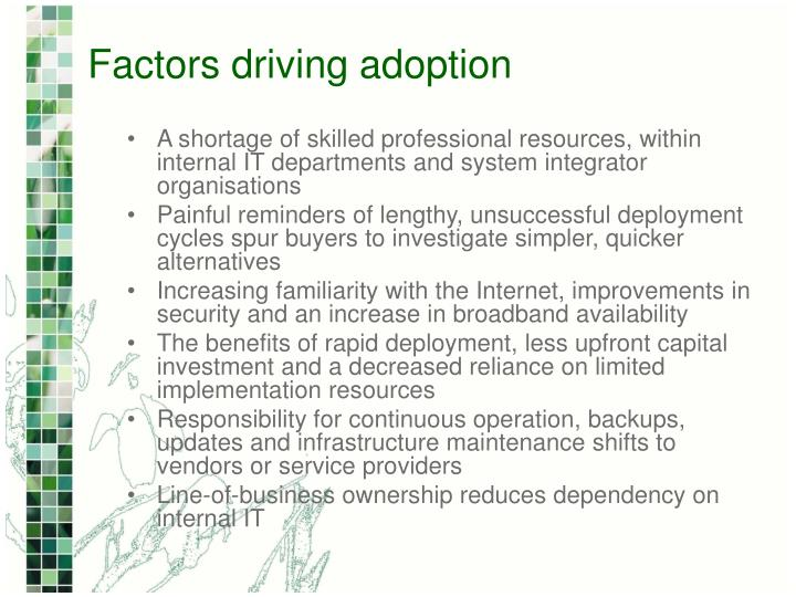 Factors driving adoption