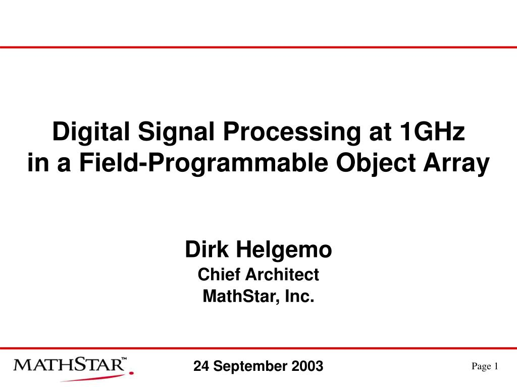 digital signal processing at 1ghz in a field programmable object array l.