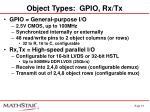 object types gpio rx tx