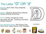 the letter d or d