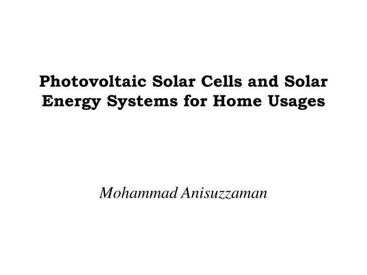 photovoltaic solar cells and solar energy systems for home usages n.