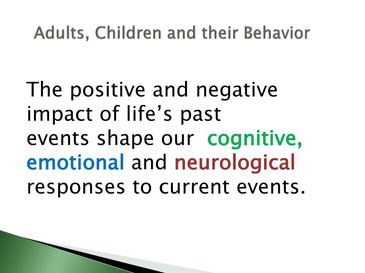Adults, Children and their Behavior