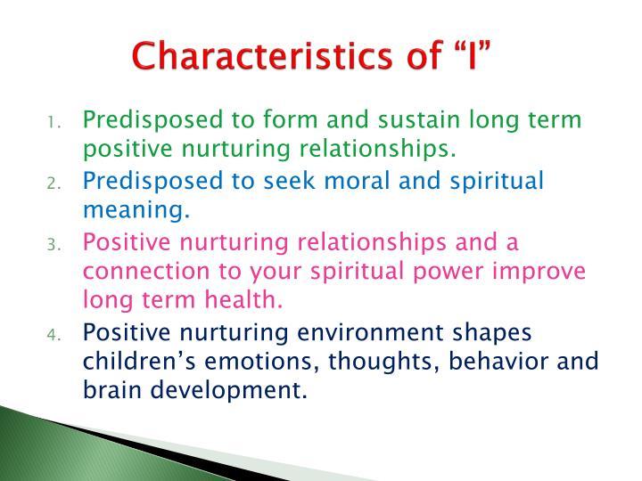 "Characteristics of ""I"""
