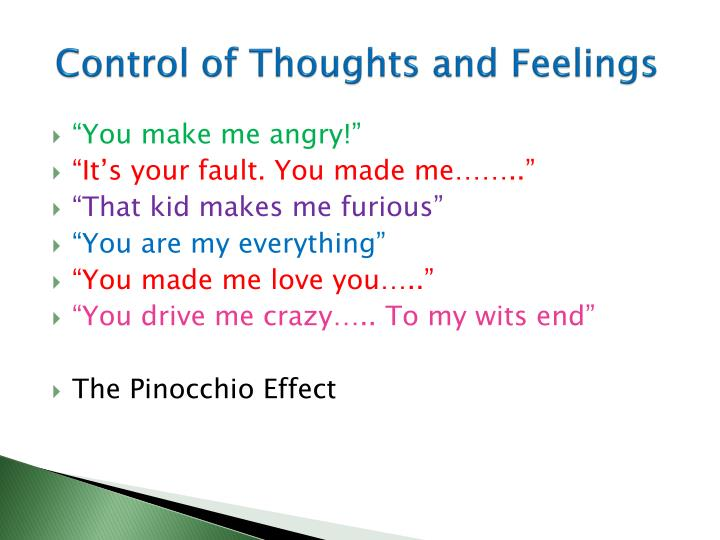Control of Thoughts and Feelings