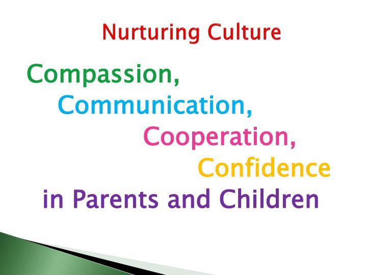 Nurturing culture