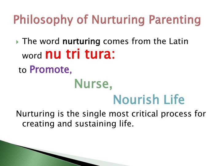 Philosophy of Nurturing Parenting