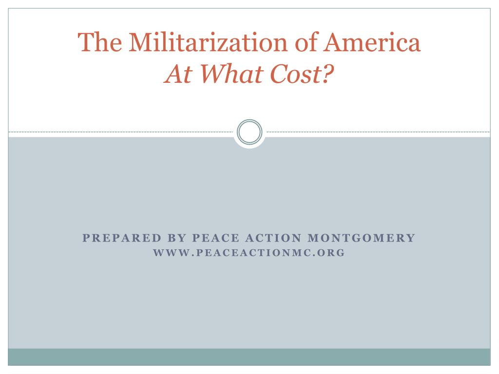 the militarization of america at what cost l.