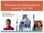 what does the militarization of america cost you47