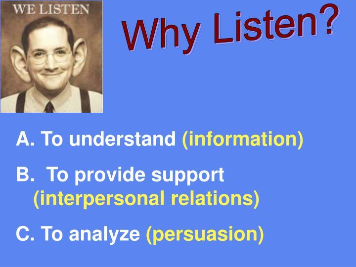 Why Listen?