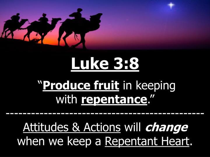 Luke 3:8