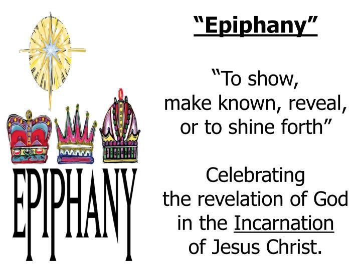 """""""Epiphany"""""""