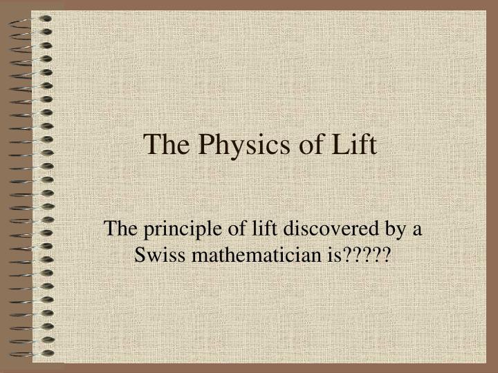 The Physics of Lift