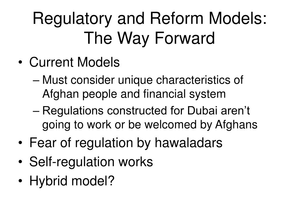 Regulatory and Reform Models: The Way Forward