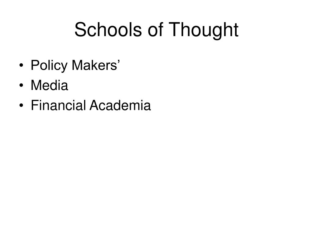Schools of Thought