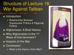 structure of lecture 18 war against taliban
