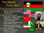 the afghan proxy war