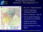 dealing with terrorist threats afghanistan what happened in 01
