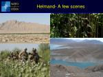 helmand a few scenes