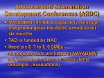 advancement examination development conferences aedc