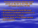increase to maximum allowed award points on the e 4 to e 6 fms with in theater service 167 09
