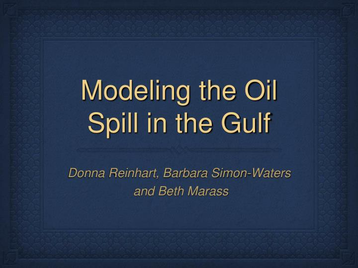 modeling the oil spill in the gulf n.