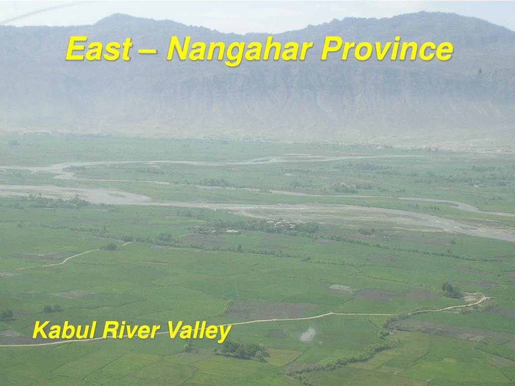 East – Nangahar Province