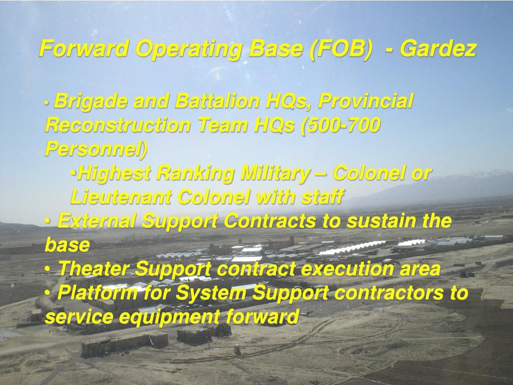 Forward Operating Base (FOB)  - Gardez