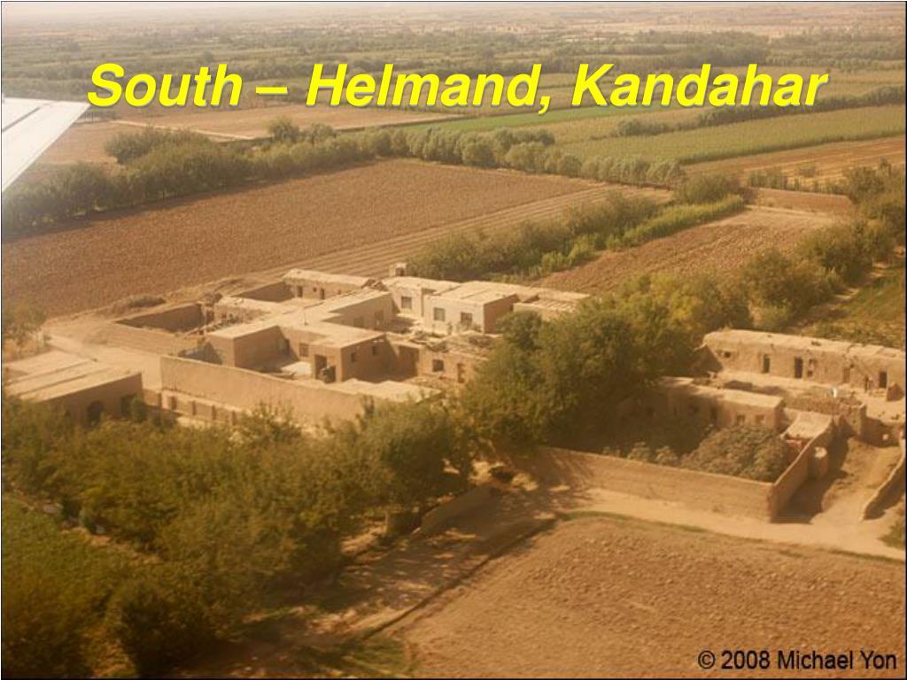 South – Helmand, Kandahar