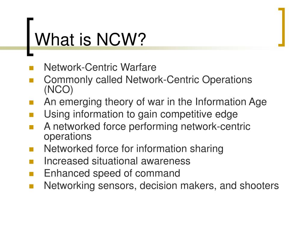What is NCW?