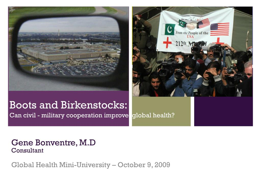 boots and birkenstocks can civil military cooperation improve global health l.