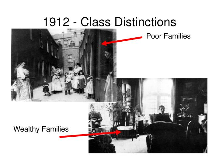 1912 - Class Distinctions
