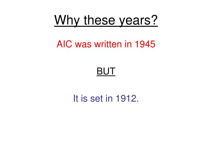 Why these years?