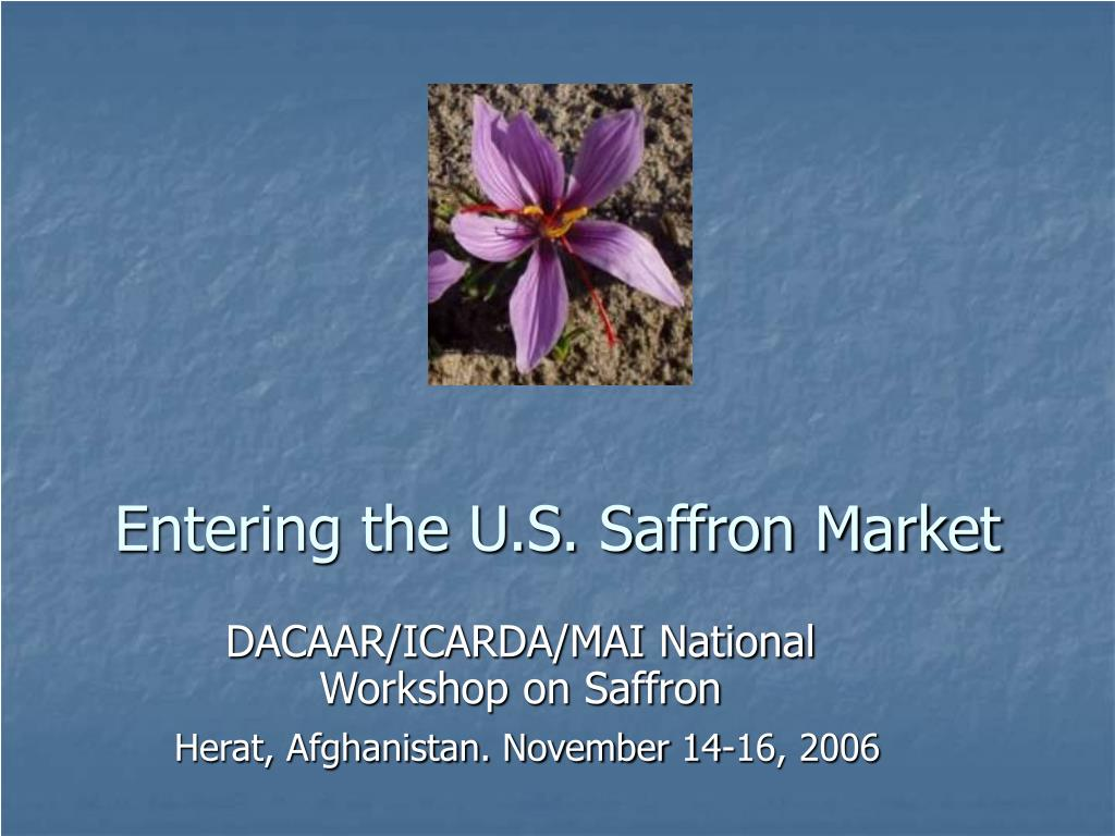 entering the u s saffron market l.