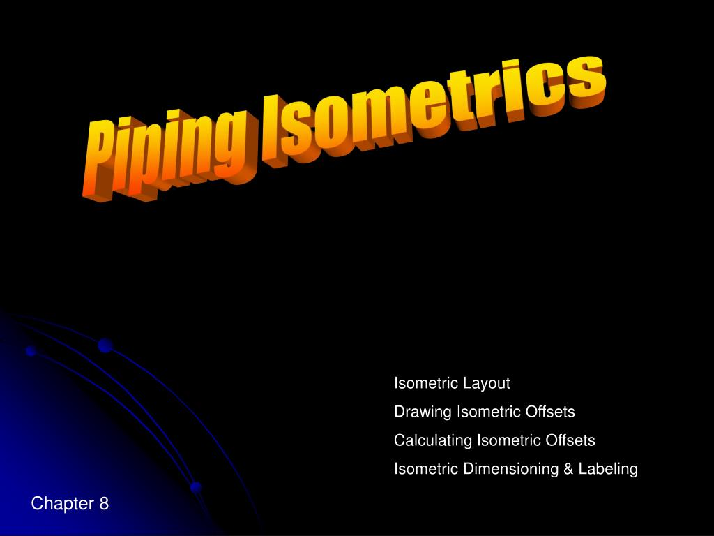 Ppt Piping Isometrics Powerpoint Presentation Id1112236 Layout