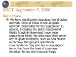 nsct september 5 2006 successes