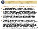 status of al qaeda jenkins in fallows